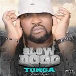 Slow Dogg – Tonga