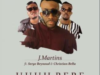 MP3 : J.Martins ft. Serge Beynaud & Christan Bella - Uuuu Bebe