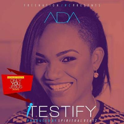 MP3 : Ada - Only You Jesus