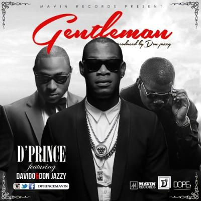 MP3 : D'Prince ft. Davido & Don Jazzy - Gentleman (Prod by Don Jazzy)