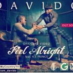 Davido Ft Ice Prince - Feel Alright