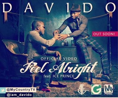 Davido Ft Ice Prince - Feel Alright