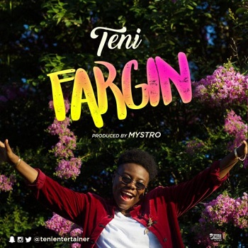 Lyrics: Teni - Fargin
