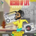 MP3 : Harrysong - Record Of Life