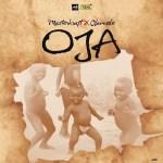 Lyrics: Masterkraft ft. Olamide - OJA