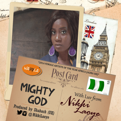 MP3 : Nikki Laoye - Mighty God (Prod by Shabach)