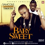 MP3 : Samcole ft. Olamide - My Baby Bad