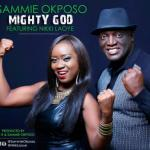 MP3 : Sammie Okposo ft. Nikki Laoye - Mighty God