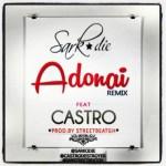 MP3: Sarkodie ft. Castro - Adonai (Remix)