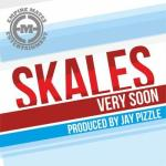 MP3 : Skales - Very Soon (Prod by Jay Pizzle)