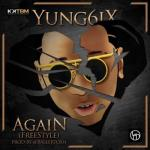 MP3 : Yung6ix - Again (Freestyle)