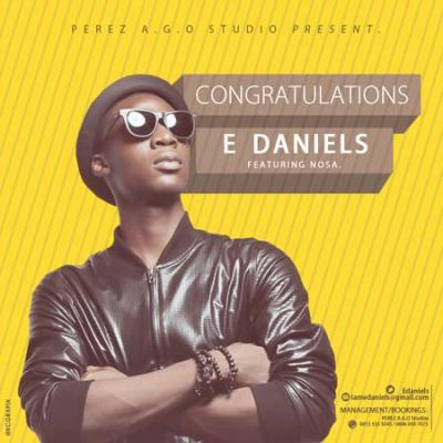 MP3 : E Daniels - Congratulations ft. Nosa