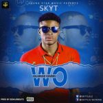 MP3 : SkyT - Wo!! (Olamide Cover)
