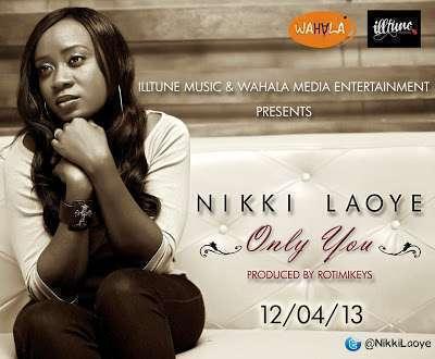 MP3 : Nikki Laoye - Only You