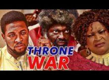 Nollywood Movie: Throne Of War (Part 1 & 2)