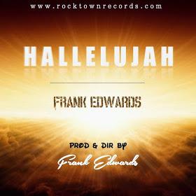 MP3 : Frank Edwards - Hallelujah