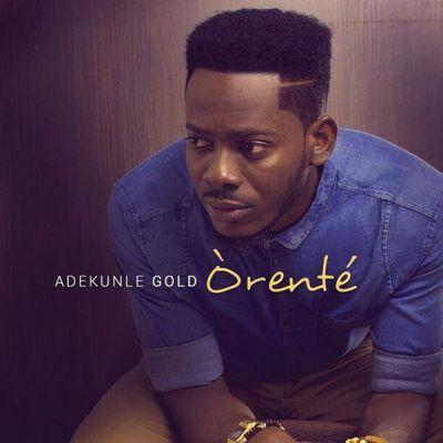 MP3 : Adekunle Gold - Orente (Prod by Oscar)