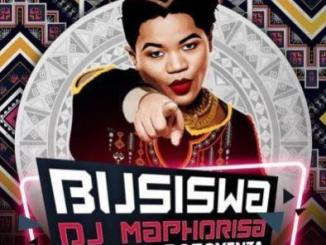 MP3 : Busiswa - Bazoyenza Ft. DJ Maphorisa