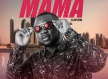 MP3 : Olaimpact - Mama (Cover)