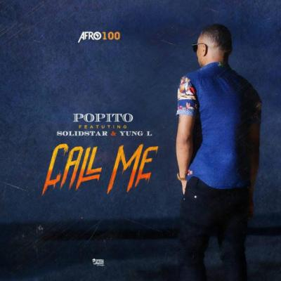 MP3 : Popito Ft. Solidstar X Yung L - Call Me