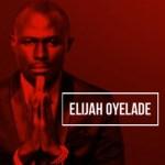 MP3 : Elijah Oyelade - Gba Aiye Mi