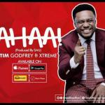MP3 : Tim Godfrey - Ahaa Ft. Xtreme