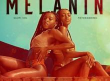 Lyrics: Sauti Sol - Melanin ft. Patoranking