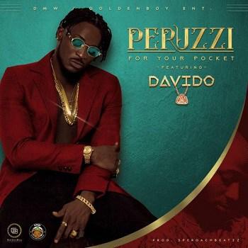 Lyrics: Peruzzi - For Your Pocket (Remix ) ft. Davido
