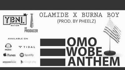 MP3 : Olamide - Omo wobe anthem ft Burna boy