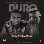 MP3 : Chuq E - Duro ft. Oga Micky