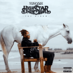 "Yung6ix Officially Releases ""High Star"" Album"