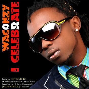 MP3 Waconzy - I Celebrate