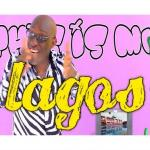 VIDEO: Adewale AYUBA - My Lagos