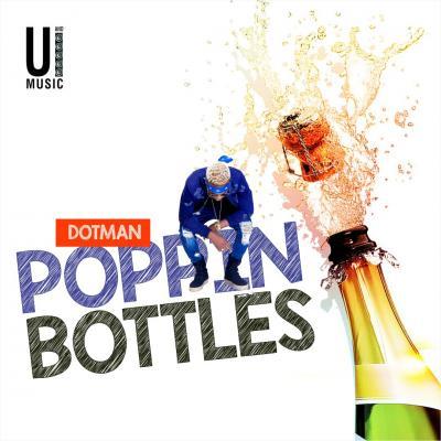 MP3 : Dotman - Poppin' Bottles