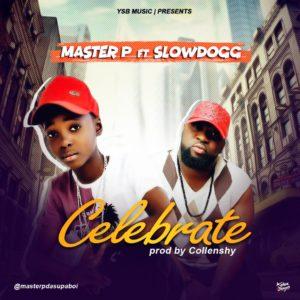 AUDIO | VIDEO: Master P - Celebrate ft. Slowdogg