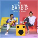 VIDEO: Mr Shaa - Barbie ft. Bobrisky