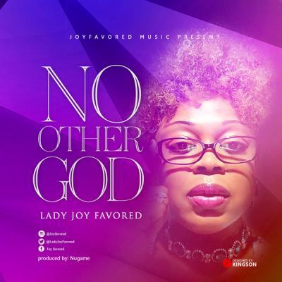 AUDIO | VIDEO: Joy Favored - No Other God