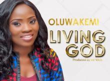 MP3 : Oluwakemi - Living God