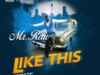 MP3 : Mr. Raw - LIKE THIS