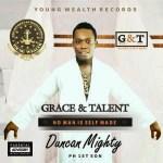MP3 : Duncan Mighty - OBIANUJU CALABAR STYLEH