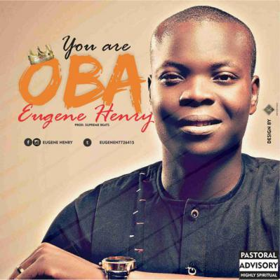 MP3 : Eugene Henry - You Are Oba