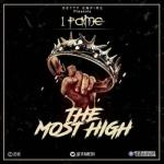 MP3 : 1Fame - The Most High (Mixed By Walid)