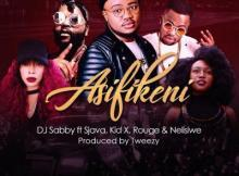 MP3 : DJ Sabby - Asifikeni ft. Sjava, KiD X, Rouge, Saudi &  Nelisiwe