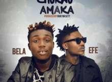 MP3 : Bela & Efe - Chukwu Amaka (Prod. By Duktor Sett)