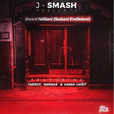 MP3 : J-Smash - Ibvani Ndilani (Sukani Endleleni) ft. Maraza, Yanga Chief & Tweezy