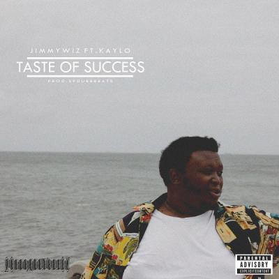MP3 : Jimmy Wiz - Taste Of Success ft. Kaylo