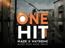 MP3 : Maze x Mxtreme Ft. Cobhams Asuquo - One Hit (Afro EDM Refix)
