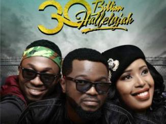 VIDEO: Mike Abdul - 30 Billion Halleluyah ft. Monique & A'Dam