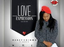 MP3 : Mercy Chinwo - Love Expression Ft. Shady B