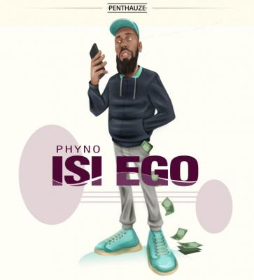 MP3 : Phyno - Isi Ego